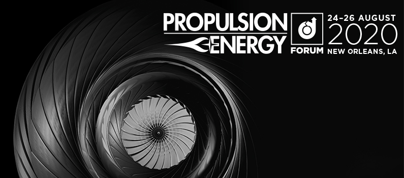 Propulsion & Energy Forum August 2020 New Orleans