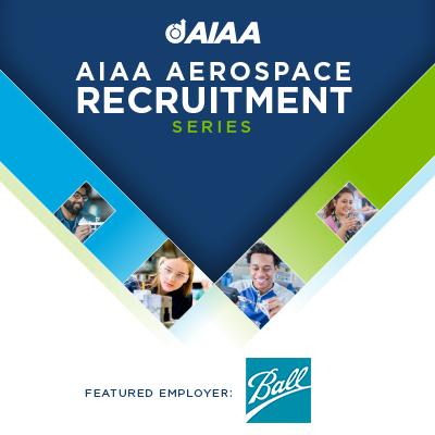 Aerospace Recruitment Series Ball Aerospace
